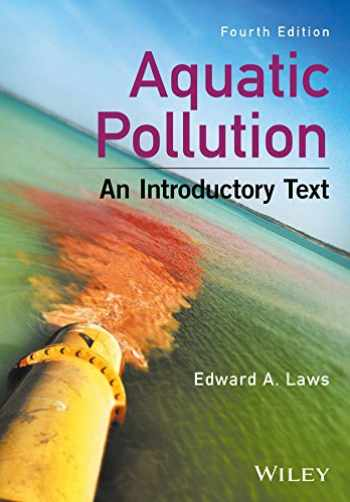 9781119304500-1119304504-Aquatic Pollution: An Introductory Text