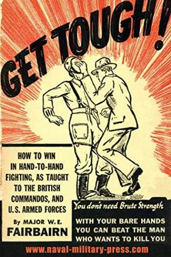 9781783313334-1783313331-GET TOUGH!: How To Win In Hand To Hand Fighting