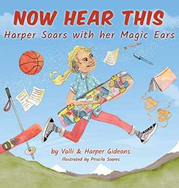 9781642379020-1642379026-Now Hear This: Harper soars with her magic ears