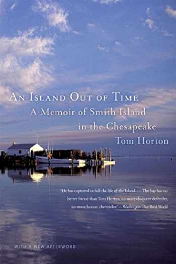 9780393331462-0393331466-An Island Out of Time: A Memoir of Smith Island in the Chesapeake