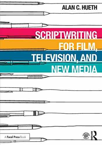 9781138618107-1138618101-Scriptwriting for Film, Television and New Media
