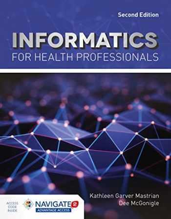 9781284182095-1284182096-Informatics for Health Professionals