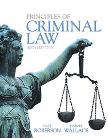 9780133822533-0133822532-Principles of Criminal Law (6th Edition)