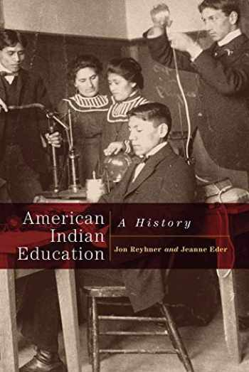 9780806137834-0806137835-American Indian Education: A History