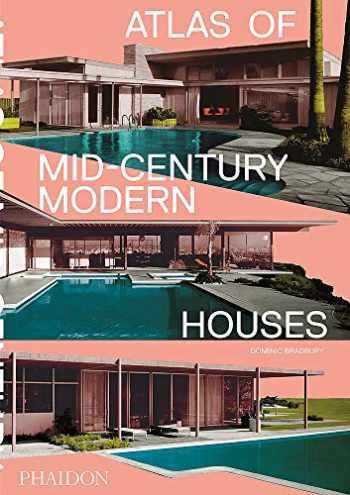 9780714876740-0714876747-Atlas of Mid-Century Modern Houses