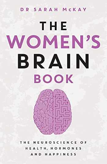 9780733638527-073363852X-The Women's Brain Book: The neuroscience of health, hormones and happiness