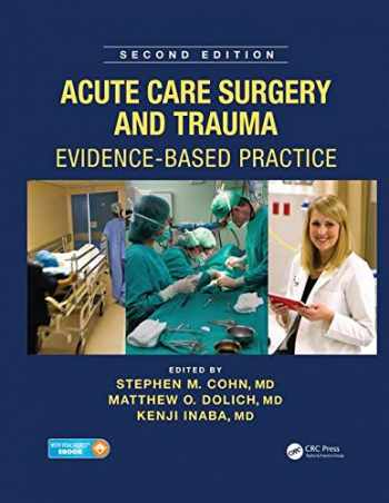 9781482299298-1482299291-Acute Care Surgery and Trauma: Evidence-Based Practice, Second Edition
