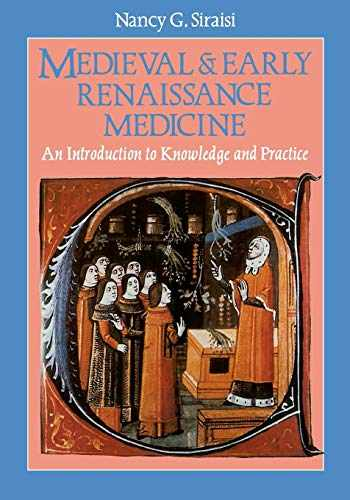 9780226761305-0226761304-Medieval and Early Renaissance Medicine: An Introduction to Knowledge and Practice