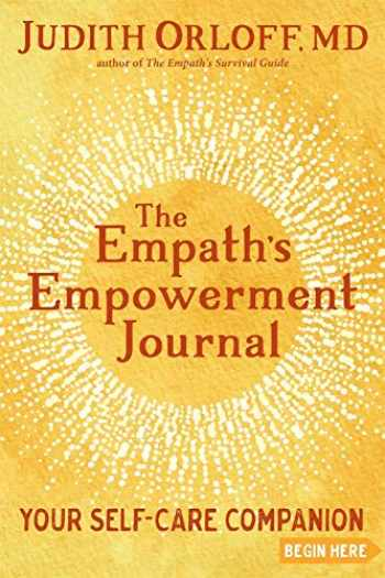 9781683642930-1683642937-The Empath's Empowerment Journal: Your Self-Care Companion