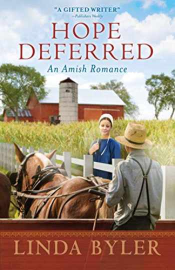 9781680995879-1680995871-Hope Deferred: An Amish Romance