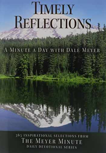 9781942654001-1942654006-Timely Reflections: A Minute a Day with Dale Meyer