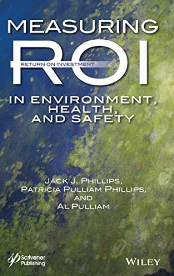 9781118639788-1118639782-Measuring ROI in Environment, Health, and Safety