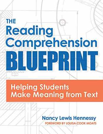 9781681254036-1681254034-The Reading Comprehension Blueprint: Helping Students Make Meaning from Text