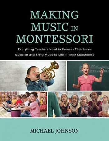 9781475844719-1475844719-Making Music in Montessori