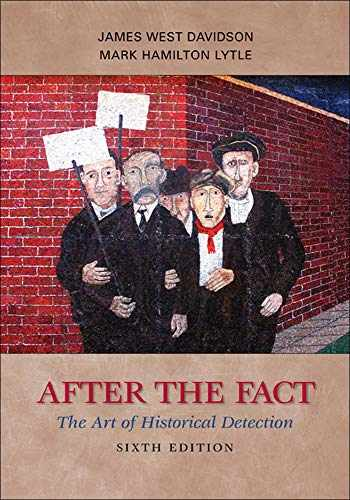 9780073385488-0073385484-After the Fact: The Art of Historical Detection