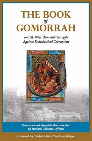 9780996704205-0996704205-The Book of Gomorrah and St. Peter Damian's Struggle Against Ecclesiastical Corruption
