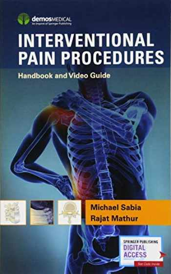 9781620701027-1620701022-Interventional Pain Procedures: Handbook and Video Guide