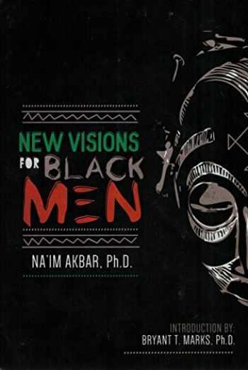 9781513613734-1513613731-New Visions for Black Men