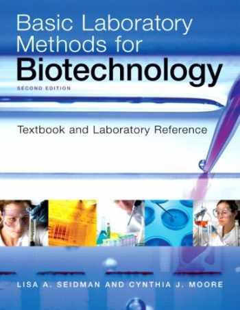 9780321570147-0321570146-Basic Laboratory Methods for Biotechnology (2nd Edition)