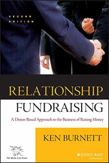 9780787960896-0787960896-Relationship Fundraising: A Donor Based Approach to the Business of Raising Money