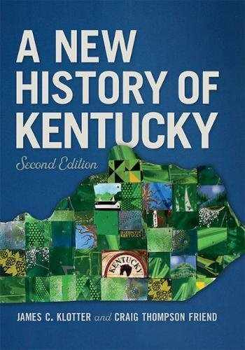 9780813176307-0813176301-A New History of Kentucky