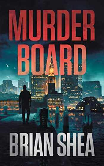 9781951249083-1951249089-Murder Board (Boston Crime Thriller)