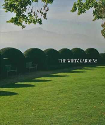 9789085867081-9085867088-The Wirtz Gardens: Part III (Wirtz International)