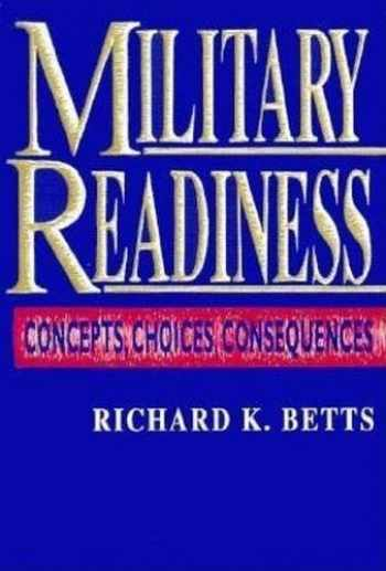 9780815709053-0815709056-Military Readiness: Concepts, Choices, Consequences
