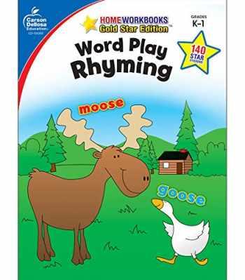 9781604187816-1604187816-Carson Dellosa | Word Play: Rhyming Workbook | Kindergarten–1st Grade, 64pgs (Home Workbooks)