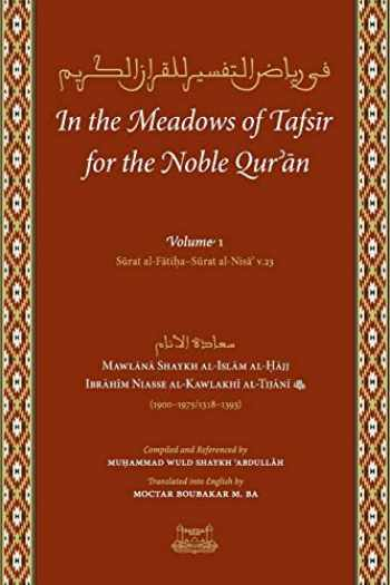 9780991381302-0991381300-In the Meadows of Tafsir for the Noble Quran