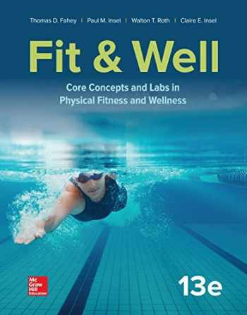 9781260397130-1260397130-Fit & Well: Core Concepts and Labs in Physical Fitness and Wellness