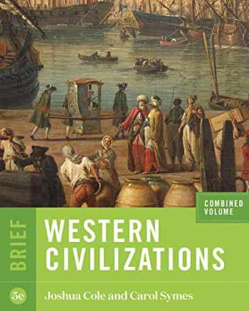 9780393418927-0393418928-Western Civilizations (Brief Fifth Edition) (Vol. Combined Volume)