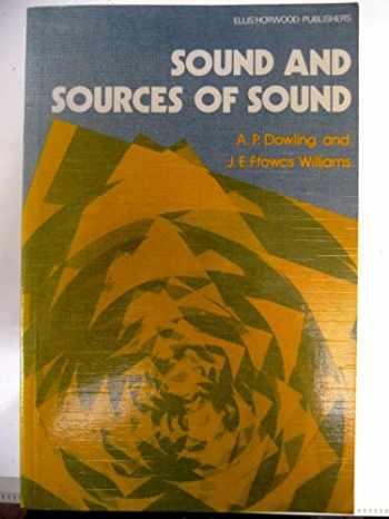 9780853125273-0853125279-Sound and Sources of Sound