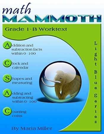 9781479367443-1479367443-Math Mammoth Grade 1-B Worktext
