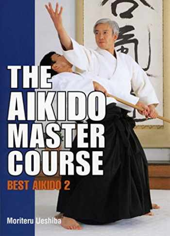 9784770027634-477002763X-The Aikido Master Course: Best Aikido 2