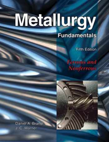 9781605250793-1605250791-Metallurgy Fundamentals