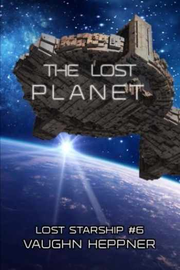 9781542345989-1542345987-The Lost Planet (Lost Starship Series) (Volume 6)