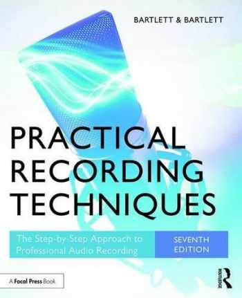 9781138904422-1138904422-Practical Recording Techniques: The Step-by-Step Approach to Professional Audio Recording