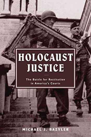 9780814799048-0814799043-Holocaust Justice: The Battle for Restitution in America's Courts