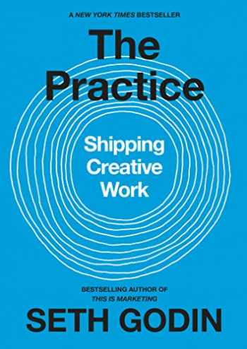 9780593328972-0593328973-The Practice: Shipping Creative Work