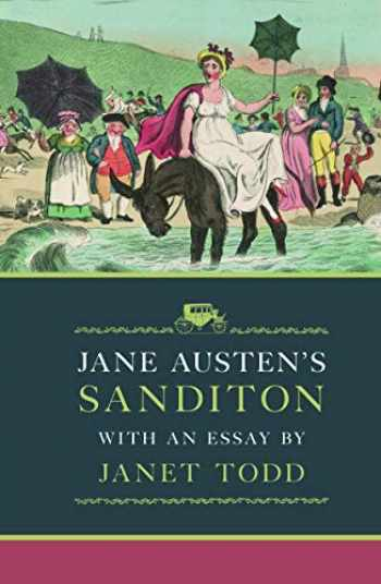 9781909572218-1909572217-Jane Austen's Sanditon: With an Essay by Janet Todd