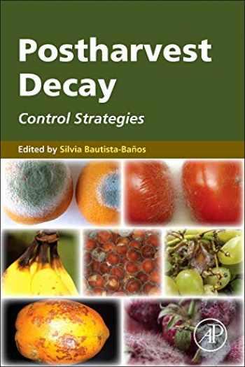 9780124115521-0124115527-Postharvest Decay: Control Strategies