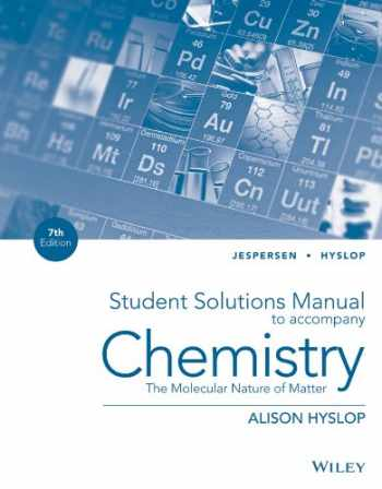 9781118704943-1118704940-Chemistry, Student Solutions Manual: The Molecular Nature of Matter