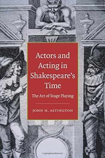 9780521140775-0521140773-Actors and Acting in Shakespeare's Time: The Art of Stage Playing