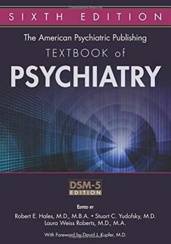 9781585624447-1585624446-The American Psychiatric Publishing Textbook of Psychiatry