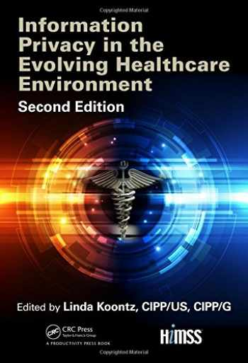 9781138196124-1138196126-Information Privacy in the Evolving Healthcare Environment (HIMSS Book Series)