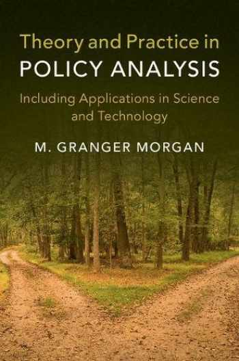 9781316636206-1316636208-Theory and Practice in Policy Analysis: Including Applications in Science and Technology