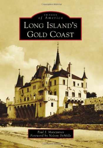 9780738591315-0738591319-Long Island's Gold Coast (Images of America)