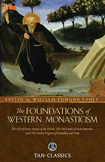 9780895551993-0895551993-The Foundations of Western Monasticism