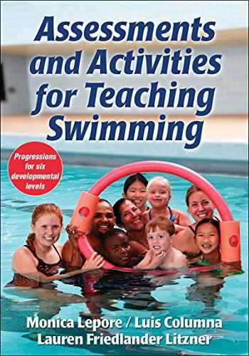 9781450444729-1450444725-Assessments and Activities for Teaching Swimming